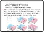 low pressure systems