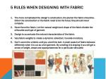 5 rules when designing with fabric