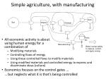 simple agriculture with manufacturing