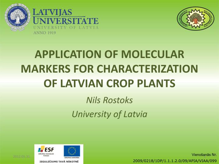 application of molecular markers for characterization of latvian crop plants n.