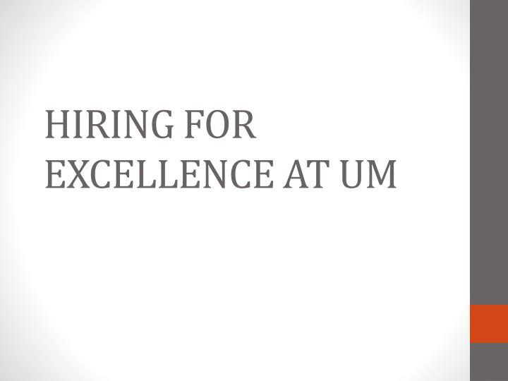 hiring for excellence at um n.