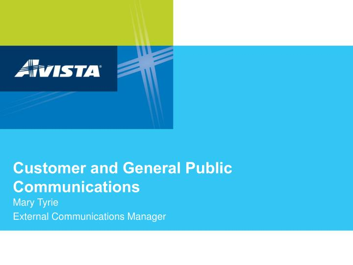 customer and general public communications n.