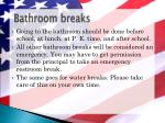 bathroom breaks
