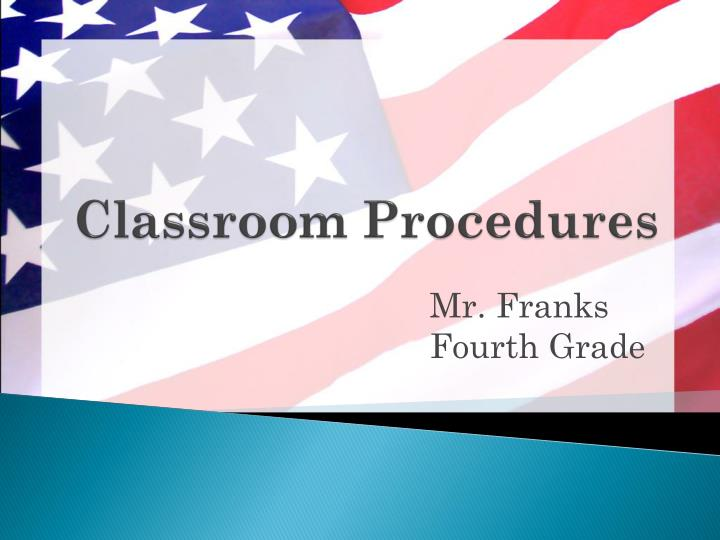 classroom procedures n.