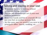 talking and staying in your seat