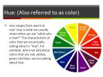 hue also referred to as color