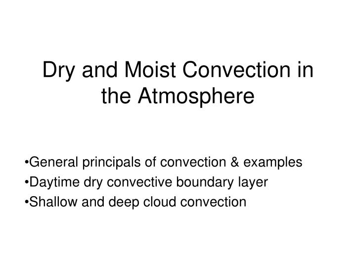 dry and moist convection in the atmosphere n.