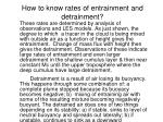 how to know rates of entrainment and detrainment
