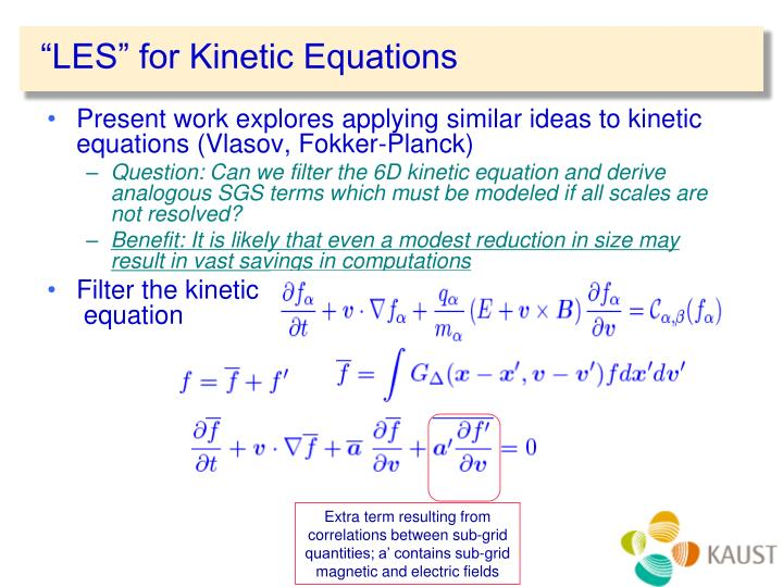 """LES"" for Kinetic Equations"