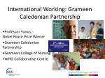 international working grameen caledonian partnership