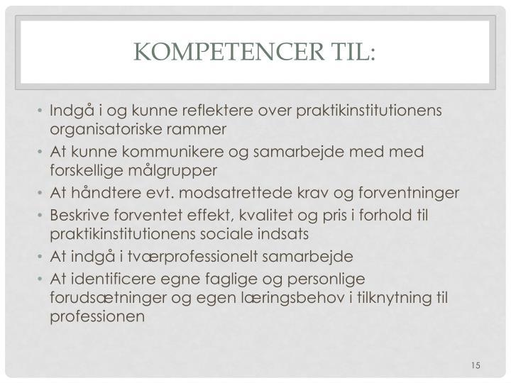 Kompetencer til:
