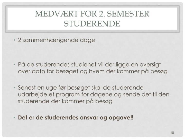 Medvært for 2. semester studerende