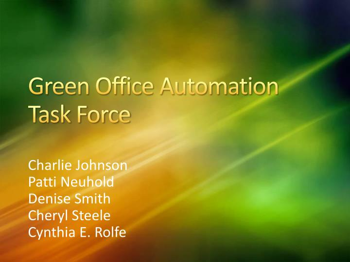 green office automation task force n.
