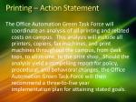 printing action statement