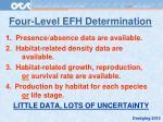 four level efh determination