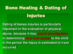 bone healing dating of injuries