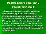 pediatr emerg care 2012 dec 28 12 1366 8