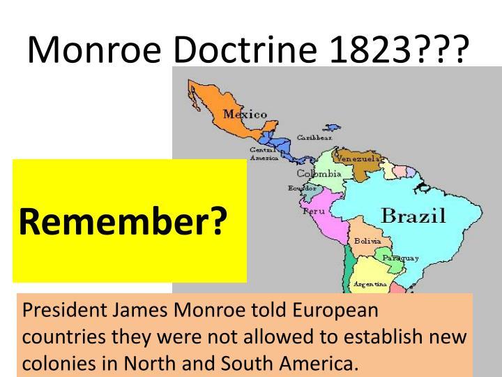 Monroe Doctrine 1823???