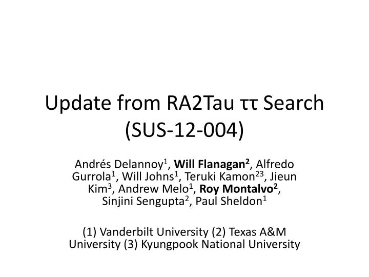 update from ra2tau search sus 12 004 n.