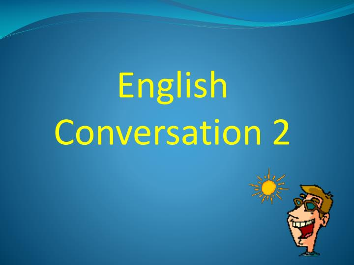 conversation 2 If you are looking for conversation questions or conversations starters for native speakers of english instead of esl students you can check out this page of 250 conversation starter questions or this page of topic based conversation questions.