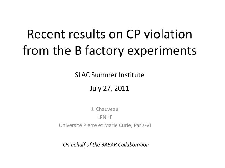 recent results on cp violation from the b factory experiments n.