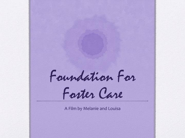foundation for foster care n.