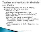 teacher interventions for the bully and victim