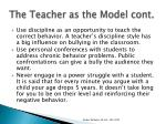 the teacher as the model cont