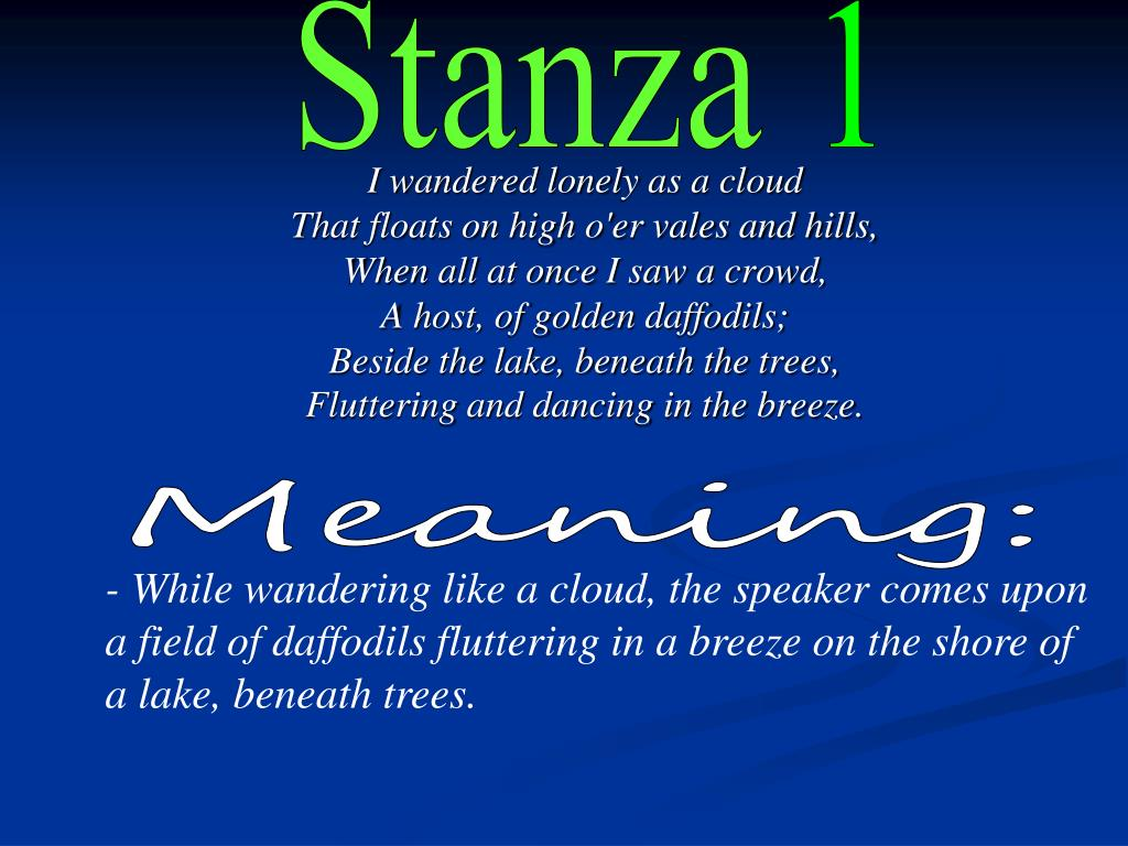 Ppt William Wordsworth Powerpoint Presentation Free Download Id 2111587 I Wandered Lonely A Cloud Meaning By Stanza