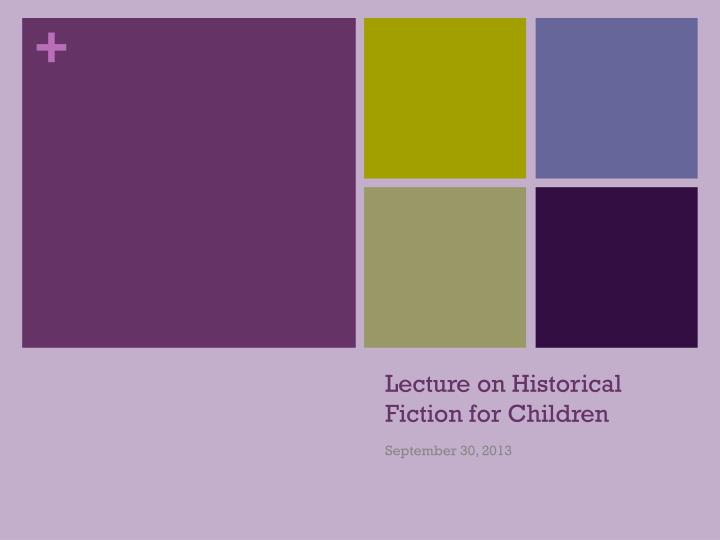 lecture on historical fiction for children n.
