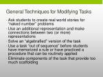 general techniques for modifying tasks