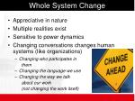 whole system change