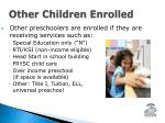 other children enrolled