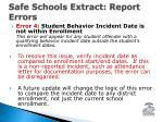 safe schools extract report errors3