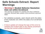 safe schools extract report warnings2