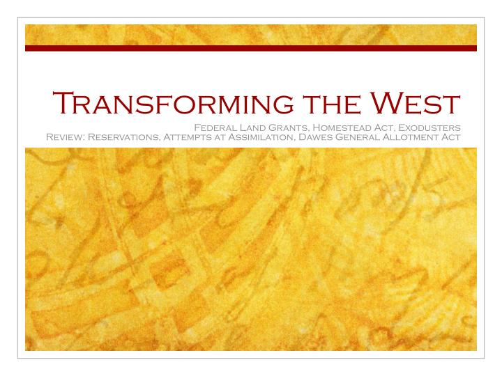 transforming the west n.