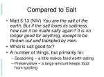 compared to salt