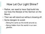 how let our light shine1