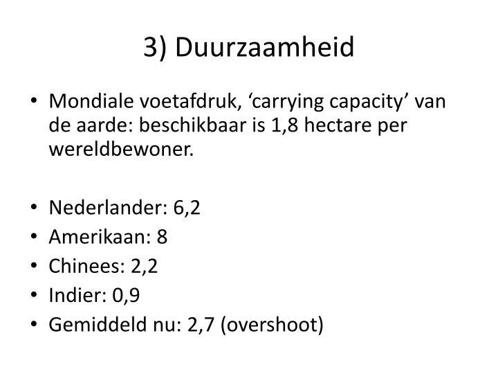 3) Duurzaamheid