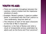 youth vs age