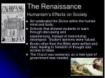 the renaissance humanism s effects on society