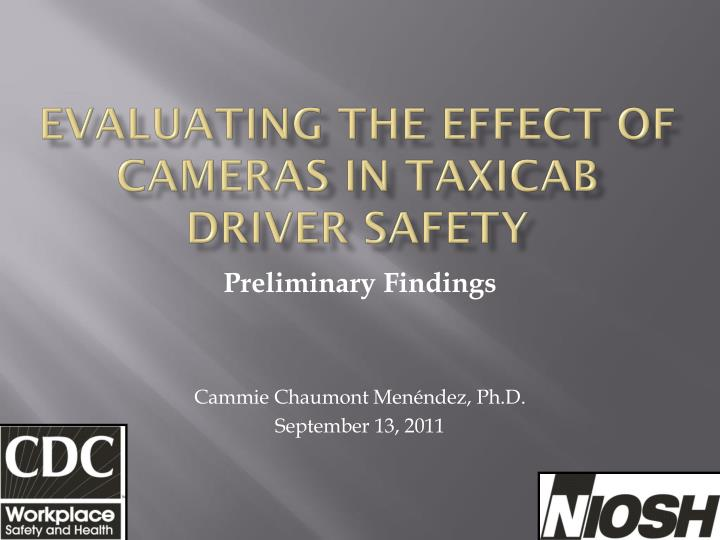 evaluating the effect of cameras in taxicab driver safety n.
