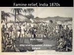 famine relief india 1870s