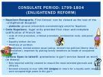 consulate period 1799 1804 enlightened reform