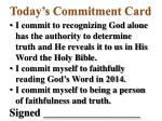 today s commitment card