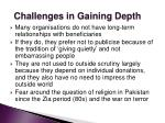 challenges in gaining depth