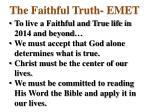 the faithful truth emet4