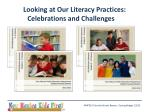 looking at our literacy practices celebrations and challenges