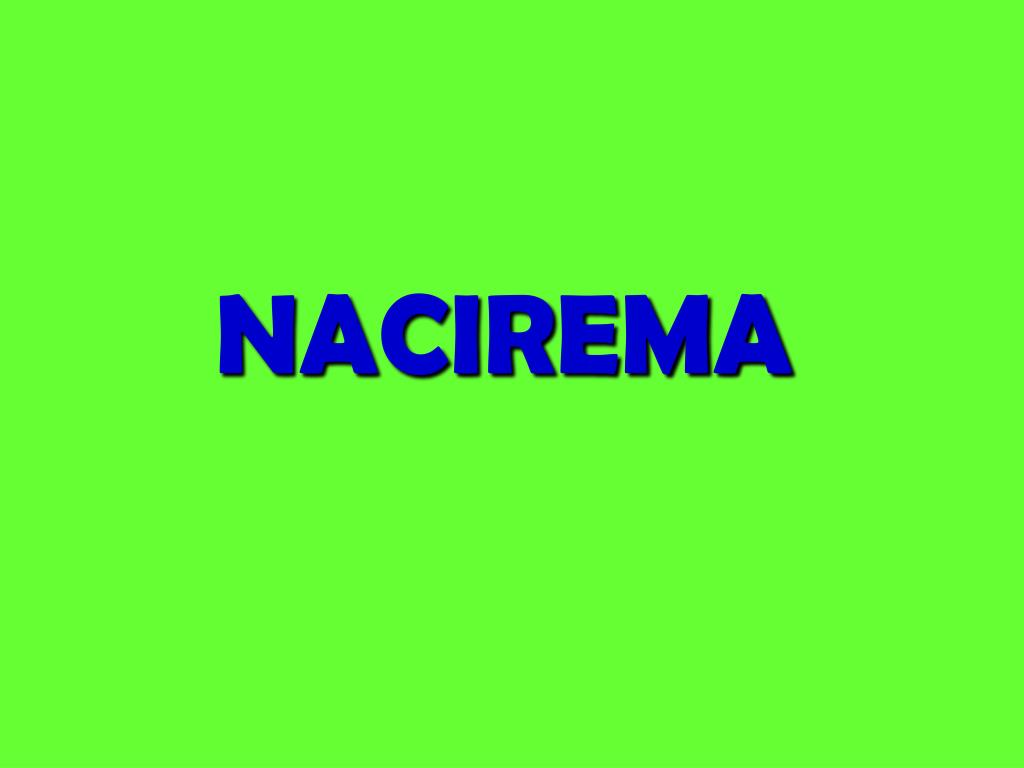 what does nacirema mean