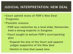 judicial interpretation new deal